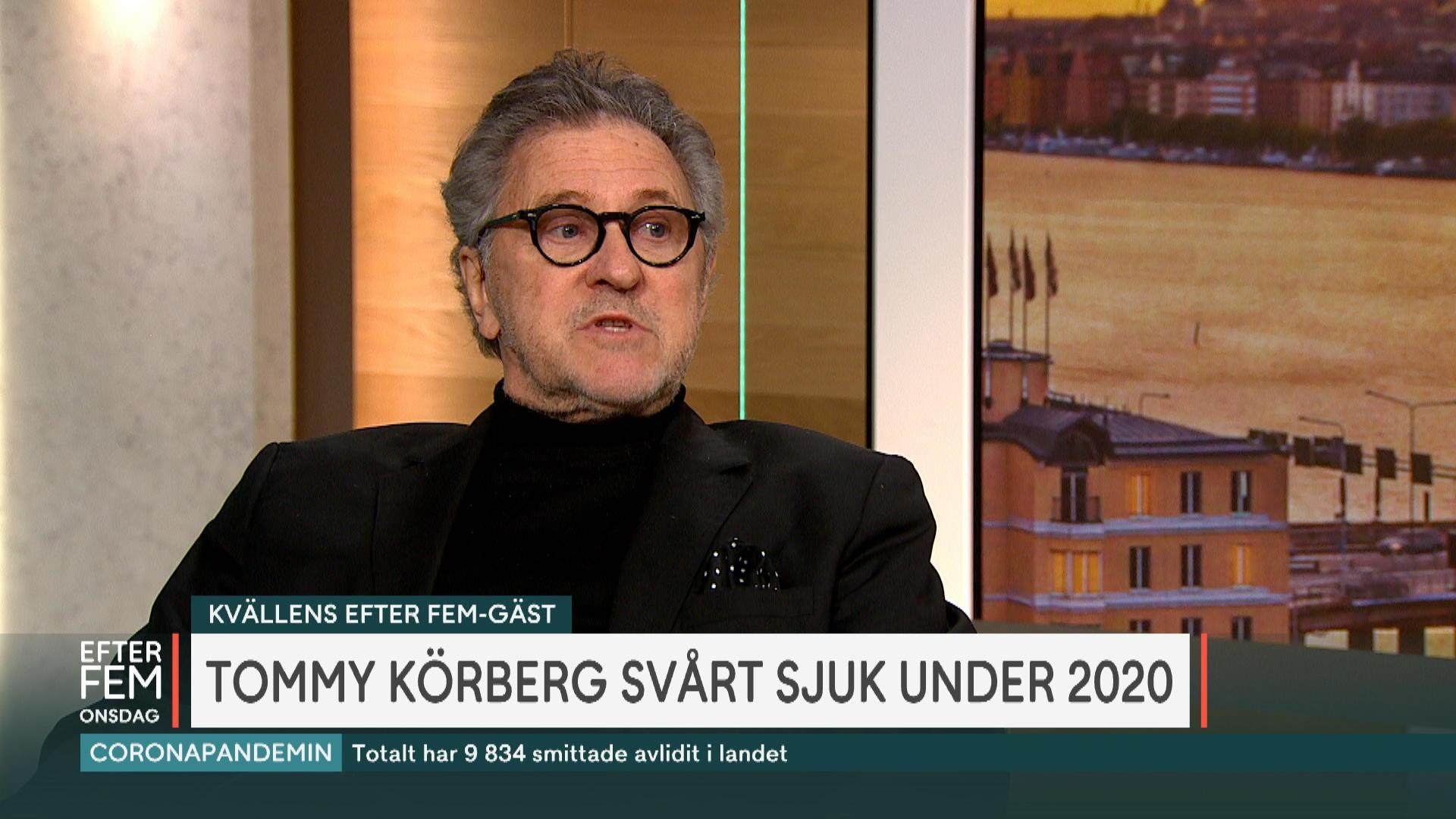 """Tommy Körbergs om svåra sjukdomsåret: """"Maximal otur"""""""