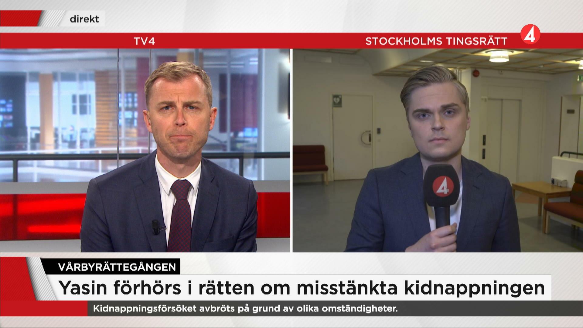 """TV4Nyheternas reporter: """"Yasin blev irriterad under förhöret"""""""